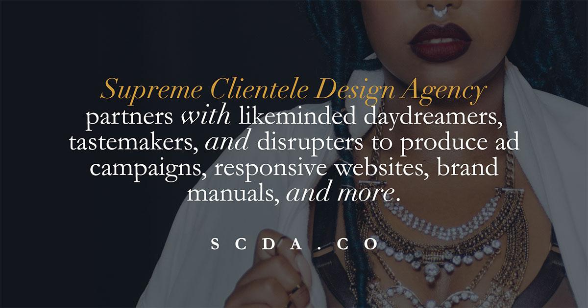9340359e6ae Supreme Clientele Design Agency   SCDA